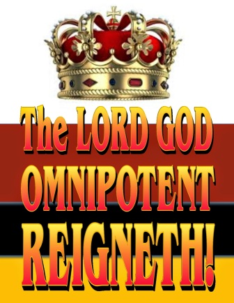 Image result for the lord god omnipotent reigns